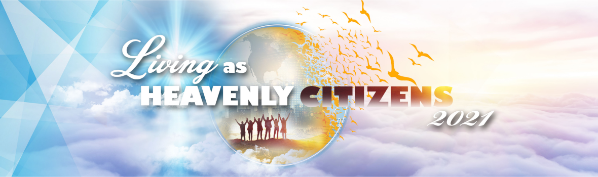 2021 LG Theme - Living as Heavenly Citizens
